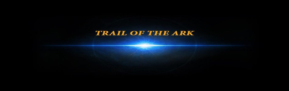 Trail of the Ark
